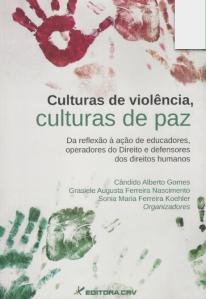Culturas de Violência Culturas de Paz